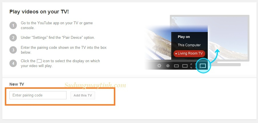 Hướng dẫn điều khiển tivi xem từ Youtube qua máy tính