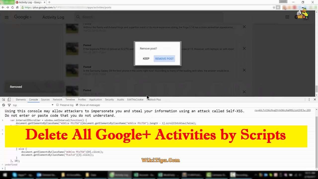 Cách xóa tất cả Chia sẻ trên Google+ nhanh chóng bằng Script (Delete All Google+ Activities)