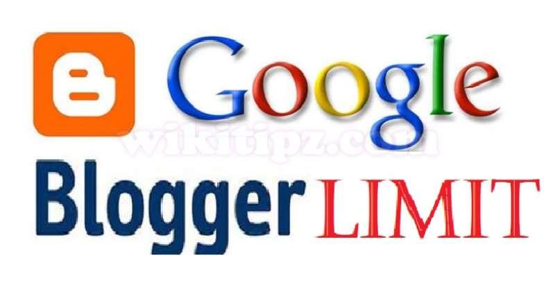 Giới hạn của Google Account và Blogger (Blogspot) – Những con số ấn tượng!